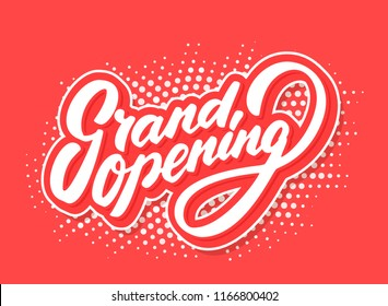 Grand opening sign. Vector lettering.