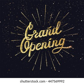 Grand Opening. Sparkling background. Lettering Composition with burst. Black and gold vector illustration