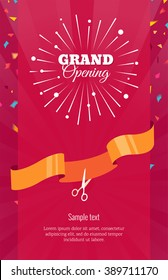 Grand opening vertical banner. Text with  firework, confetti and ribbon. Flat style. Vector Illustration