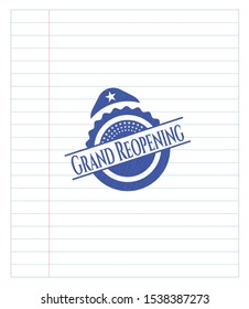 Grand Reopening emblem with pen effect. Blue ink. Vector Illustration. Detailed.