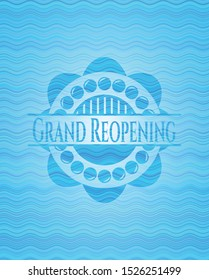 Grand Reopening light blue water wave emblem. Vector Illustration. Detailed.