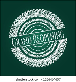 Grand Reopening written with chalkboard texture