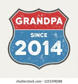 Grandpa Since 2014 - Vintage Tee Design For Printing