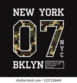 Graphic design for t-shirt with camouflage texture. New York tee shirt print with slogan. Brooklyn apparel typography with number in military and army style. Vector illustration.