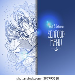 Graphic seafood menu design drawn in line art style. Sea and ocean creatures isolated on white background. Vector art in blue colors