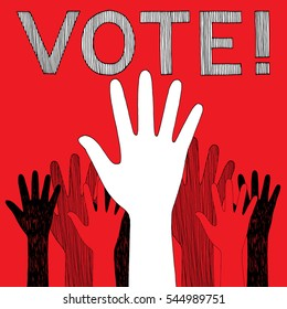 Graphic sketch of raised hands voting on red background. Hand drawn vector illustration