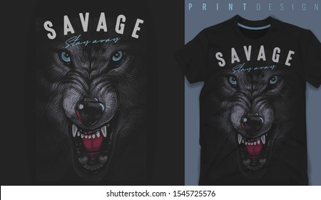 Graphic t-shirt design, Savage slogan with wolf,vector illustration for t-shirt.