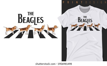 Graphic t-shirt design, typography slogan with beagle dogs walk on the street  ,vector illustration for t-shirt.