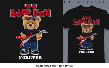 Graphic t-shirt design, We will rock you slogan with bear toy playing guitar ,vector illustration for t-shirt.