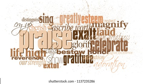 Graphic typographic montage illustration of the Christian concept of Praise composed of associated and defining words with a subtle spatter of blood. An inspirational, uplifting contemporary design.