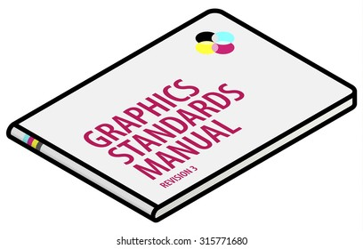 A graphics standards manual / brand guidelines.