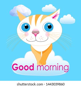 Graphics vector big funny cat in the clouds of good morning. Bright postcard with positive advertising.