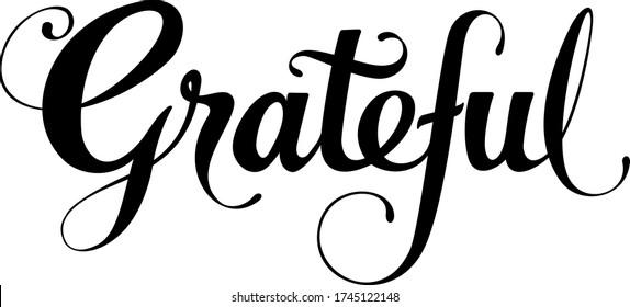 Grateful - custom calligraphy text