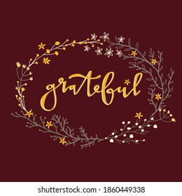 Grateful Hand Lettering Sign Fall Winter Floral and Branch Wreath, Yellow Grateful Sign Wreath on Wine Red Background Print