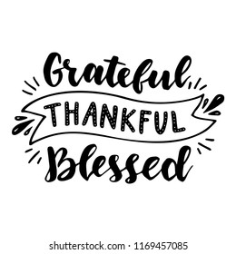 Grateful Thankful Blessed. Hand drawn illustration with hand lettering.