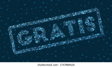 Gratis word in digital style. Glowing geometric gratis badge. Beautiful vector illustration.