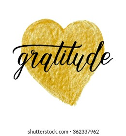 Gratitude poster with gold hand drawn paint brush heart. Vector background with hand lettering.