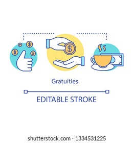 Gratuities concept icon. Payment idea thin line illustration. Gratitude for services in hotel. Paying money to waiter, chambermaid. Almsgiving. Vector isolated outline drawing. Editable stroke