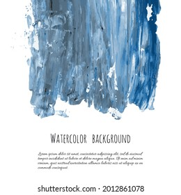 Gray blue vector ink watercolor hand painted texture background isolated on white. Abstract acrylic dry brush splash, strokes, stains, spots, blot, scribble, smudge. Black charcoal grunge drawing.