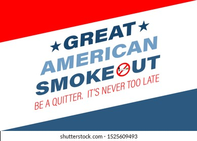 The Great American Smokeout is an annual intervention event on the third Thursday of November by the American Cancer Society. Poster, card, banner, background design. Vector illustration eps 10.