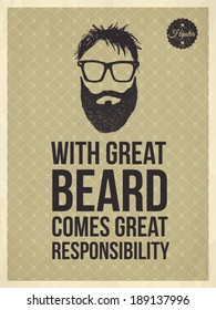 With great Beard comes great responsibility - Hipster quote and face look hand drawn illustration on the vintage background with repeating geometric tiles of rhombuses