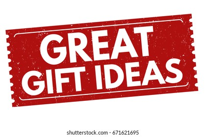 Great gift ideas sign or stamp on white background, vector illustration