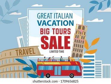 Great Italian Vacation Big Tour Sale Limited Time Special Discount Offer Advertisement in Frame Border. Travel to Italy and Tourism. People Tourist Enjoy Bus Trip. Vector Sightseeing Illustration