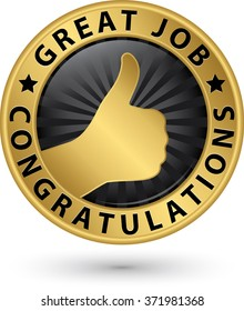 Great job congratulations golden label with thumb up, vector illustration
