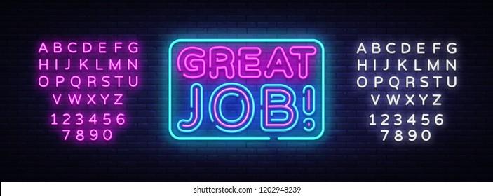Great Job neon sign vector. Great Job Design template neon sign, light banner, neon signboard, nightly bright advertising, light inscription. Vector illustration. Editing text neon sign