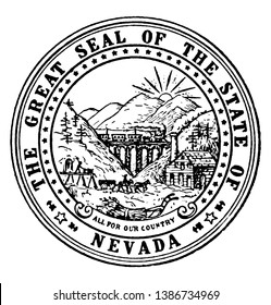 The Great Seal of the State of Nevada, this circle shape seal has the sunshine, mountains, sheaf, plow, and train, 36 stars on inner ring & The Great Seal of the State of Nevada written on outer ring,