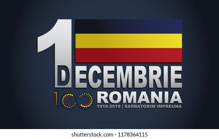 Great union day of romania vector illustration-100 years celebration wallpaper. National flag, text message, great background poster concept.