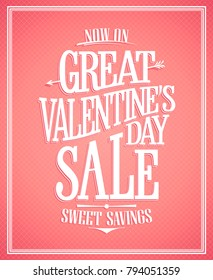 Great Valentines day sale poster design, vintage style