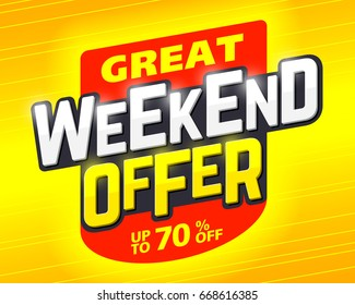 Great weekend special offer banner design template, weekend sale with up to 70% off,  vector illustration