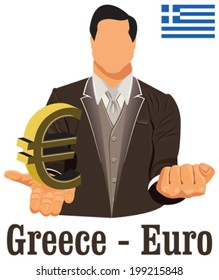 Greece currency symbol euro representing money and Flag. Vector design concept of businessman in suit with his open hand over with currency isolated on white background in EPS10.
