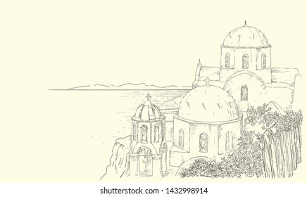 Greece summer island landscape with traditional greek church. Santorini hand drawn line vector background. Picturesque sketch. Ideal for cards, invitations, banners, posters.