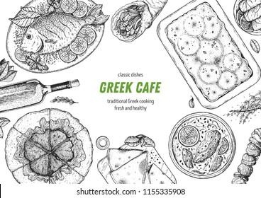 Greek cuisine top view frame. A set of greek dishes with spanakopita, pita, avgolemono soup, moussaka, fish . Food menu design template. Vintage hand drawn sketch vector illustration. Engraved image