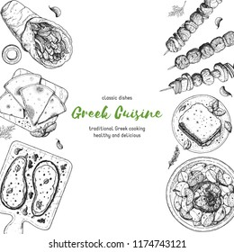 Greek cuisine top view. A set of greek dishes with gyros, pita, papoutsakia, pastitsio, kleftiko, grill . Food menu design template. Vintage hand drawn sketch vector illustration. Engraved image