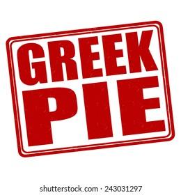 Greek pie grunge rubber stamp on white background, vector illustration
