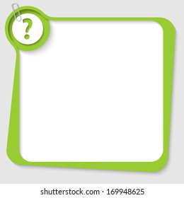 green blank text box with question mark and paper clip