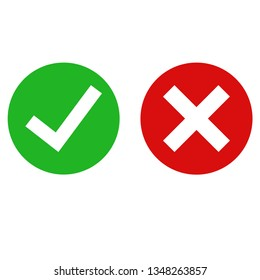 Green checkmarck done and red x icon. Cross and tick signs. Flat icons for applications. EPS 10