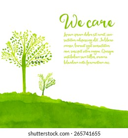 Green eco background with hand painted trees, grass and text we care. Vector watercolor illustration.
