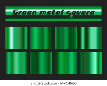 Green gradient square set. Metallic texture background. Vector illustration.