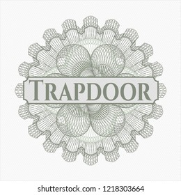 Green linear rosette with text Trapdoor inside