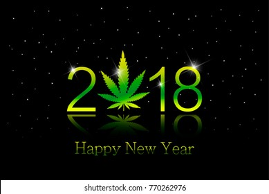 Green Marijuana leaf and 2018 year on black background with white snowflakes. Happy new year card. vector illustration