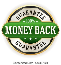 Green metallic money back guarantee badge / button with gold border