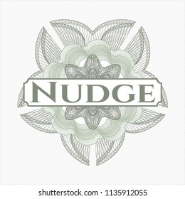 Green money style emblem or rosette with text Nudge inside