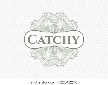 Green money style emblem or rosette with text Catchy inside