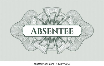 Green money style emblem or rosette with text Absentee inside