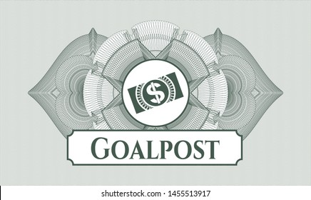 Green money style emblem or rosette with money, dollar bill icon and Goalpost text inside