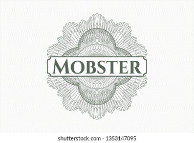 Green passport money rosette with text Mobster inside